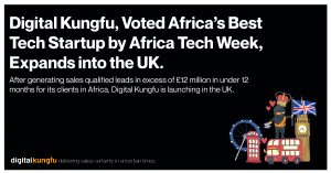 Digital Kungfu, Voted Africa's Best Tech Startup by Africa Tech Week, Expands into the UK