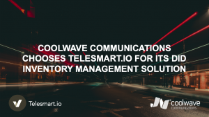 Coolwave Communications Chooses Telesmart.io forits DID Inventory Management Solution