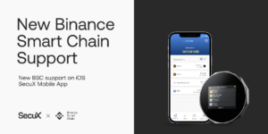New Binance Smart Chain BSC support on iOS SecuX Mobile App